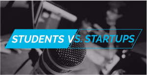 STUDENTS VS. STARTUPS